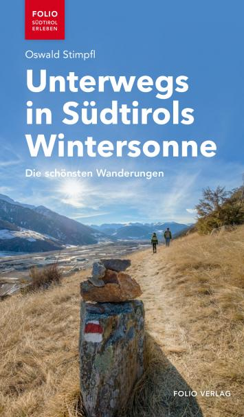 Unterwegs in Südtirols Wintersonne